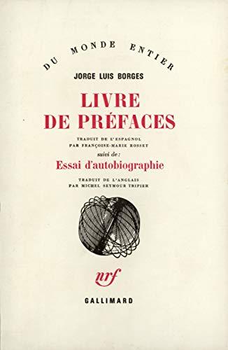 """Livre de préfaces suivi de """"Essai d'autobiographie"""""""