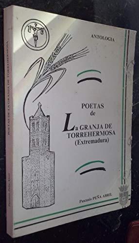 Poetas de La Granja de Torrehermosa (Extremadura). Antología