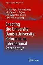Enacting the University: Danish University Reform in an Ethnographic Perspective