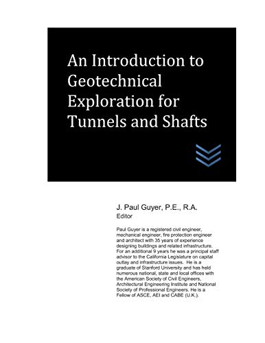 An Introduction to Geotechnical Exploration for Tunnels and Shafts