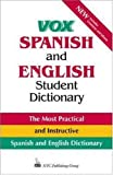 Vox Spanish and English Student Dictionary: English-Spanish/Spanish-English