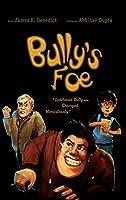 Bully's Foe