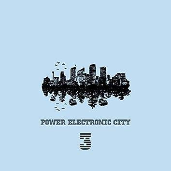 Power Electronic City, Vol. 3