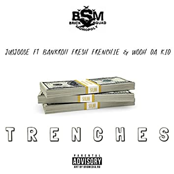 Trenches (feat. Bankroll Fresh, Frenchie & Wooh Da Kid)