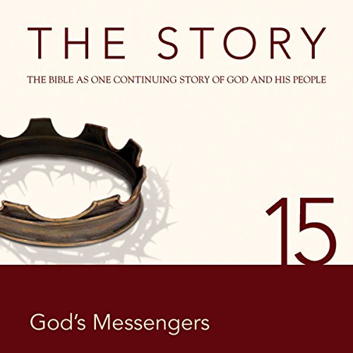The Story Audio Bible - New International Version, NIV: Chapter 15 - God's Messengers cover art