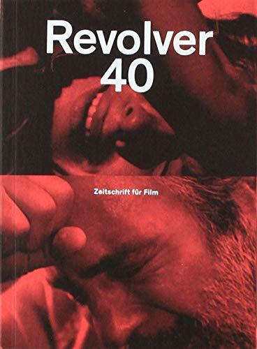 Revolver 40: Die Zeitschrift für Film