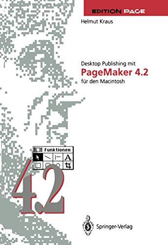 Desktop Publishing mit PageMaker 4.2 für den Macintosh (Edition PAGE)