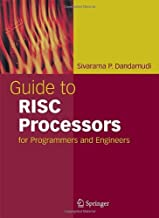 Guide to RISC Processors: for Programmers and Engineers