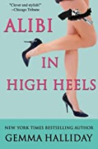 Alibi in High Heels (High Heels Mysteries) by Gemma Halliday (2012-05-26)