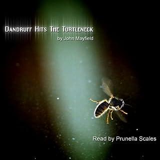 Dandruff Hits The Turtleneck audiobook cover art