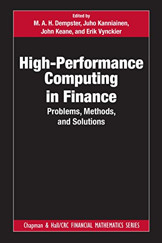 High-Performance Computing in Finance: Problems, Methods, and Solutions (Chapman and Hall/CRC Financial Mathematics Series) (English Edition)