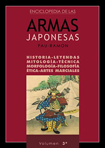 Enciclopedia de las Armas Japonesas (Volumen 3º)