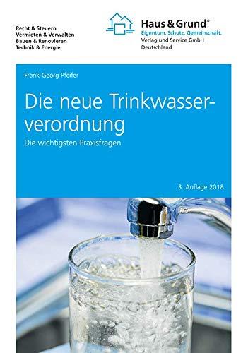 Die neue Trinkwasserverordnuung: Die wichtigsten Praxisfragen