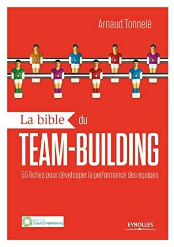 La bible du team building