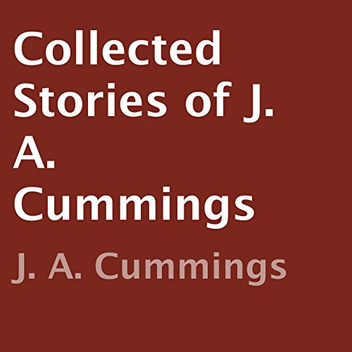Collected Stories of J. A. Cummings cover art