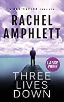 Three Lives Down (Dan Taylor Spy Thrillers)