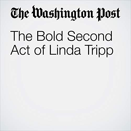 The Bold Second Act of Linda Tripp copertina