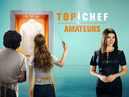 Top Chef: Amateurs - Season 1