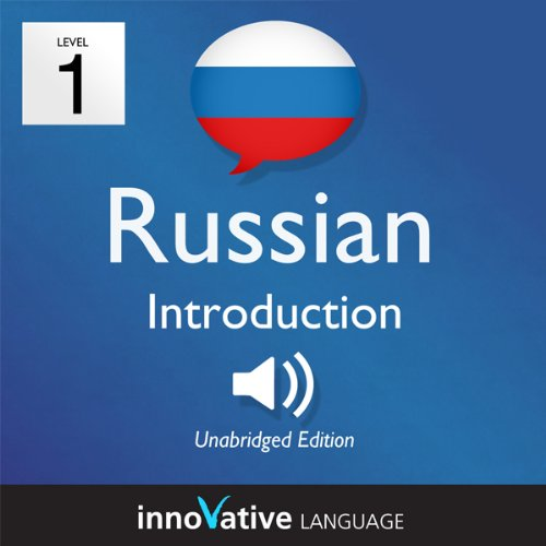 Learn Russian with Innovative Language's Proven Language System - Level 1: Introduction to Russian audiobook cover art