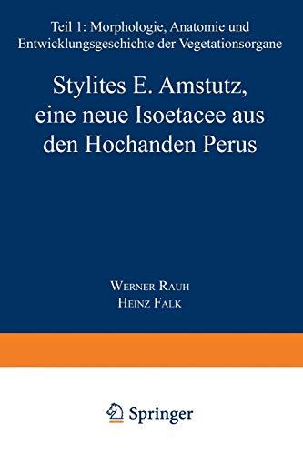 Stylites E. Amstutz, eine neue Isoëtacee aus den Hochanden Perus (Sitzungsberichte der Heidelberger Akademie der Wissenschaften, 1959 / 1, Band 1)