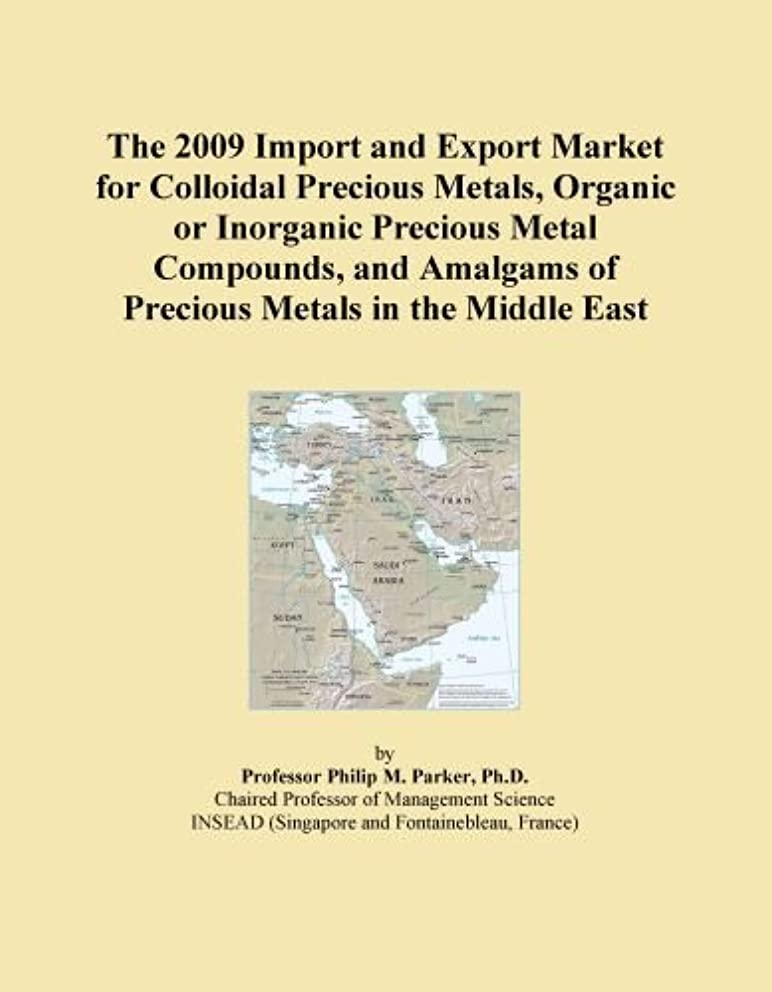 The 2009 Import and Export Market for Colloidal Precious Metals, Organic or Inorganic Precious Metal Compounds, and Amalgams of Precious Metals in the Middle East