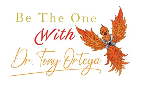 Be The One with Dr. Tony Ortega  By  cover art