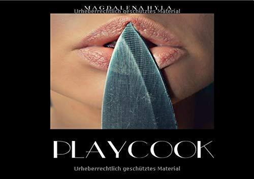 Playcook - Die Kunst Des Kochens mit Aphrodisiaka