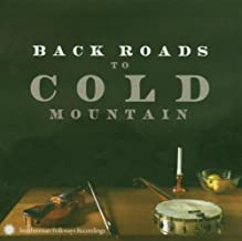 Back Roads to Cold Mountain by VARIOUS ARTISTS (2013-05-03)
