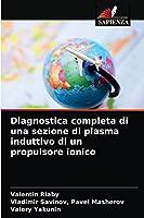 Diagnostica completa di una sezione di plasma induttivo di un propulsore ionico