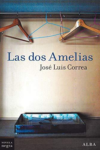 Las dos Amelias (Novela Negra nº 26)