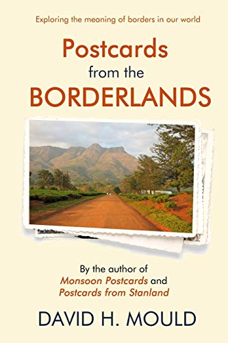 Compare Textbook Prices for Postcards from the Borderlands  ISBN 9781948598422 by Mould, David H.