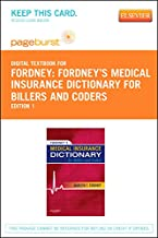 Fordney's Medical Insurance Dictionary for Billers and Coders: Pageburst Retail