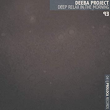 Deep Relax in the Morning - EP