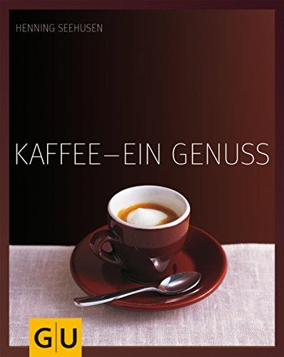 Kaffee - ein Genuss (Getränke)