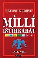 Türk Devlet Geleneginde Milli Istihbarat