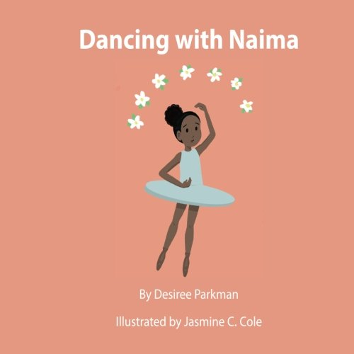 Dancing With Naima: Follow Naima as she prepares for her first day of dance school! (Volume 1)