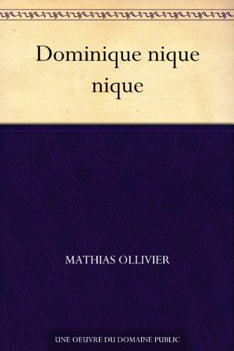 Dominique nique nique (French Edition)