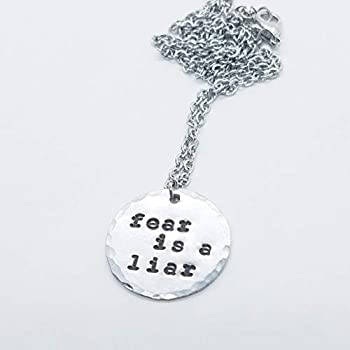 Fear Is A Liar Hand Stamped Pendant Necklace