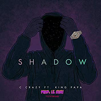 Shadow (feat. King Papa)