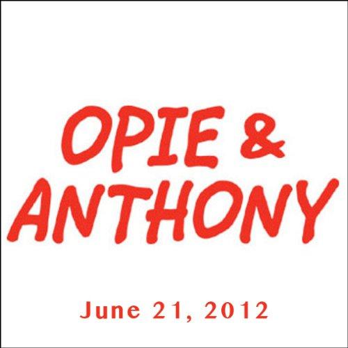 Opie & Anthony, Billy Corgan and Warren Sapp, June 21, 2012 audiobook cover art