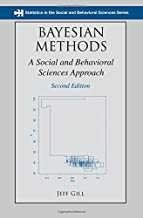 Bayesian Methods: A Social and Behavioral Sciences Approach, Second Edition (Chapman & Hall/CRC Statistics in the Social and Behavioral Sciences)