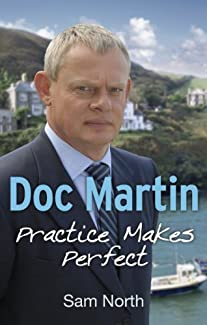 Doc Martin - Practice Makes Perfect