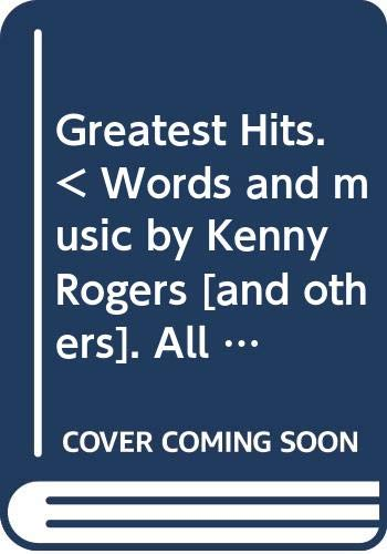 Greatest Hits. < Words and music by Kenny Rogers [and others]. All harmonicas, chromatic and diatonic (blues harp). > Edited by Milton Okun. Associate music editor - Dan Fox