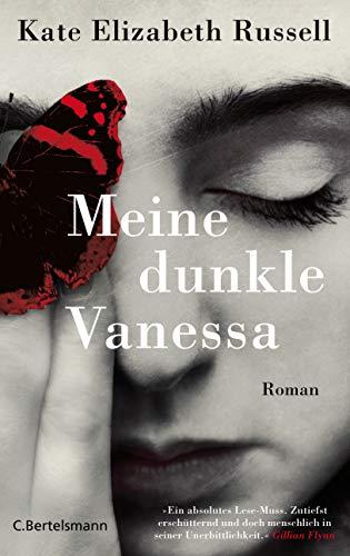 Meine dunkle Vanessa: Roman - Der New-York-Times-Bestseller