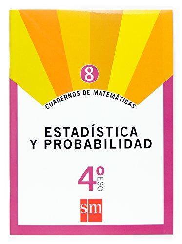 Cuadernos de matemáticas 8. 4 ESO. Estadística y probabilidad - 9788467515527