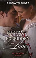 Portrait Of A Forbidden Love (The Rebellious Sisterhood)