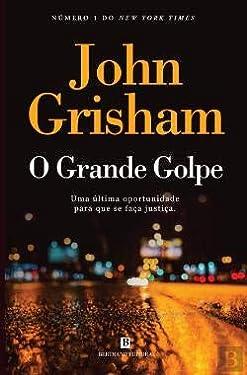 O Grande Golpe (Portuguese Edition)