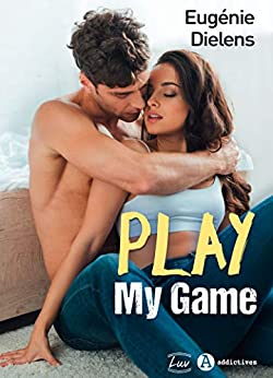 Play My Game (teaser) par [Eugénie Dielens]