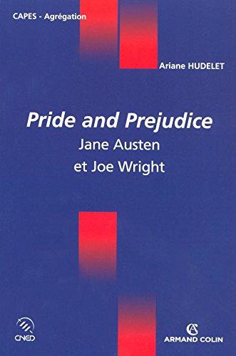 Pride and Prejudice: Jane Austen et Joe Wright