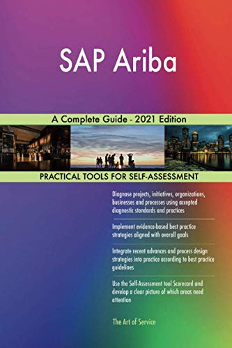 SAP Ariba A Complete Guide - 2021 Edition